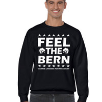 Feel the bern Bernie Sanders for president men Sweatshirt
