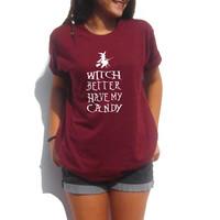 Witch better have my candy Halloween Shirt Graphic Tee with witch on broom spooky funny Halloween tee shirt