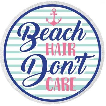 Beach Hair Don't Care Round Towel